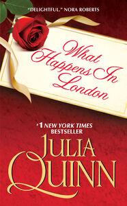 Foto Cover di What Happens in London, Ebook inglese di Julia Quinn, edito da HarperCollins