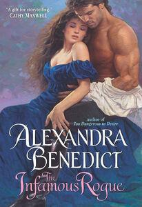 Foto Cover di The Infamous Rogue, Ebook inglese di Alexandra Benedict, edito da HarperCollins