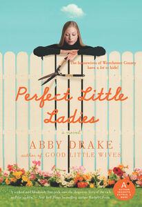 Foto Cover di Perfect Little Ladies, Ebook inglese di Abby Drake, edito da HarperCollins