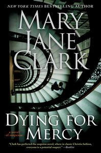 Foto Cover di Dying for Mercy, Ebook inglese di Mary Jane Clark, edito da HarperCollins