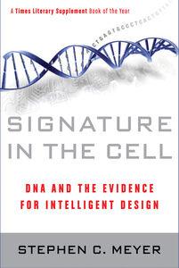Foto Cover di Signature in the Cell, Ebook inglese di Stephen C. Meyer, edito da HarperCollins