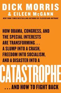 Foto Cover di Catastrophe, Ebook inglese di Eileen McGann,Dick Morris, edito da HarperCollins