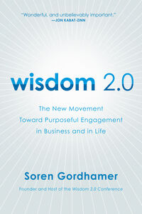 Foto Cover di Wisdom 2.0, Ebook inglese di Soren Gordhamer, edito da HarperCollins