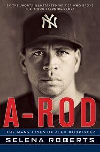 Foto Cover di A-Rod, Ebook inglese di Selena Roberts, edito da HarperCollins