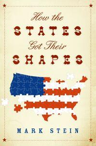 Foto Cover di How the States Got Their Shapes, Ebook inglese di Mr. Mark Stein, edito da HarperCollins