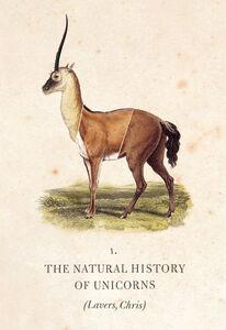 Foto Cover di The Natural History of Unicorns, Ebook inglese di Dr. Chris Lavers, edito da HarperCollins