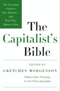 Foto Cover di The Capitalist's Bible, Ebook inglese di Gretchen Morgenson, edito da HarperCollins
