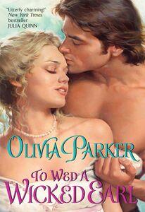 Foto Cover di To Wed a Wicked Earl, Ebook inglese di Olivia Parker, edito da HarperCollins