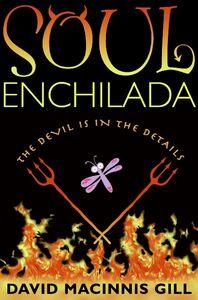 Foto Cover di Soul Enchilada, Ebook inglese di David Macinnis Gill, edito da HarperCollins