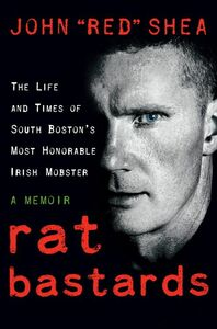 "Foto Cover di Rat Bastards, Ebook inglese di John ""Red"" Shea, edito da HarperCollins"