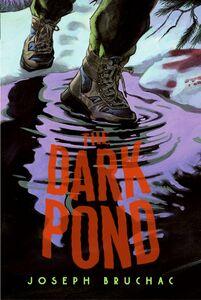 Foto Cover di The Dark Pond, Ebook inglese di Sally Wern Comport,Joseph Bruchac, edito da HarperCollins