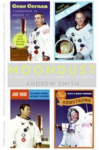 Foto Cover di Moondust, Ebook inglese di Andrew Smith, edito da HarperCollins