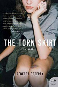 Foto Cover di The Torn Skirt, Ebook inglese di Rebecca Godfrey, edito da HarperCollins