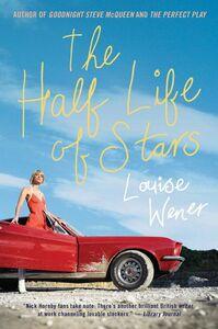 Foto Cover di The Half Life of Stars, Ebook inglese di Louise Wener, edito da HarperCollins