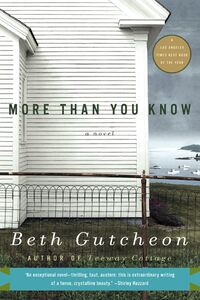 Foto Cover di More Than You Know, Ebook inglese di Beth Gutcheon, edito da HarperCollins