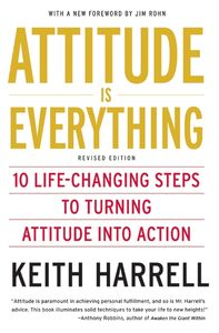 Foto Cover di Attitude is Everything, Ebook inglese di Keith Harrell, edito da HarperCollins
