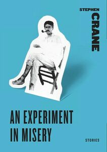 Foto Cover di An Experiment in Misery, Ebook inglese di Stephen Crane, edito da HarperCollins
