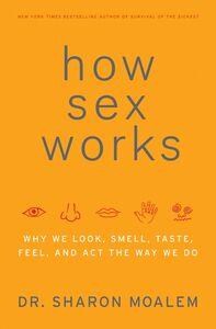 Foto Cover di How Sex Works, Ebook inglese di Dr. Sharon Moalem, edito da HarperCollins