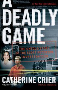 Foto Cover di A Deadly Game, Ebook inglese di Catherine Crier, edito da HarperCollins