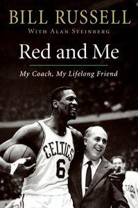 Foto Cover di Red and Me, Ebook inglese di Bill Russell,Alan Steinberg, edito da HarperCollins
