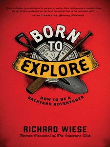 Ebook in inglese Born to Explore Wiese, Richard