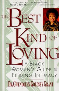 Foto Cover di The Best Kind of Loving, Ebook inglese di Gwendolyn G. Grant, edito da HarperCollins