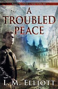 Foto Cover di A Troubled Peace, Ebook inglese di L. M. Elliott, edito da HarperCollins