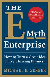 Foto Cover di The E-Myth Enterprise, Ebook inglese di Michael E. Gerber, edito da HarperCollins