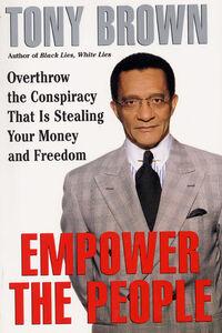 Foto Cover di Empower the People, Ebook inglese di Tony Brown, edito da HarperCollins