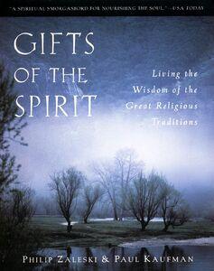 Foto Cover di Gifts of the Spirit, Ebook inglese di Paul Kaufman,Philip Zaleski, edito da HarperCollins