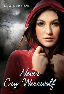 Foto Cover di Never Cry Werewolf, Ebook inglese di Heather Davis, edito da HarperCollins