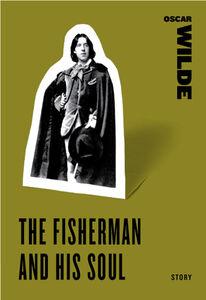 Foto Cover di The Fisherman and his Soul, Ebook inglese di Oscar Wilde, edito da HarperCollins