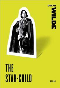 Foto Cover di The Star-Child, Ebook inglese di Oscar Wilde, edito da HarperCollins