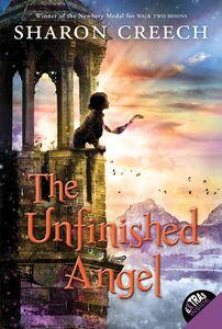 Foto Cover di The Unfinished Angel, Ebook inglese di Sharon Creech, edito da HarperCollins