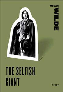 Foto Cover di The Selfish Giant, Ebook inglese di Oscar Wilde, edito da HarperCollins