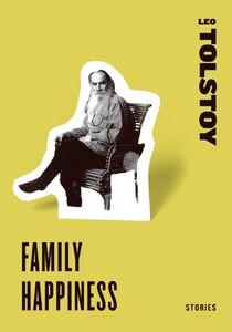 Foto Cover di Family Happiness, Ebook inglese di Leo Tolstoy, edito da HarperCollins