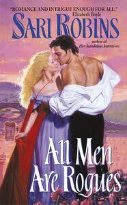 Foto Cover di All Men Are Rogues, Ebook inglese di Sari Robins, edito da HarperCollins