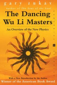 Foto Cover di The Dancing Wu Li Masters, Ebook inglese di Gary Zukav, edito da HarperCollins