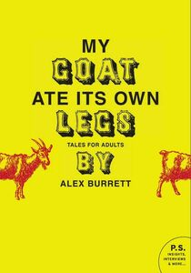 Foto Cover di Selections from My Goat Ate Its Own Legs, Volume 1, Ebook inglese di Alex Burrett, edito da HarperCollins