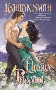 Foto Cover di Elusive Passion, Ebook inglese di Kathryn Smith, edito da HarperCollins