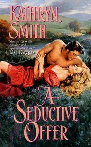 Foto Cover di A Seductive Offer, Ebook inglese di Kathryn Smith, edito da HarperCollins