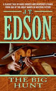 Foto Cover di The Big Hunt, Ebook inglese di J. T. Edson, edito da HarperCollins