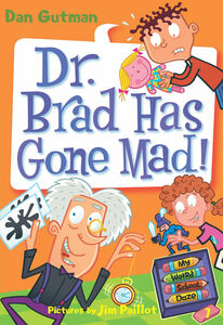 Foto Cover di Dr. Brad Has Gone Mad!, Ebook inglese di Dan Gutman,Jim Paillot, edito da HarperCollins