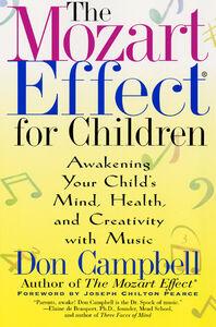 Foto Cover di The Mozart Effect for Children, Ebook inglese di Don Campbell, edito da HarperCollins