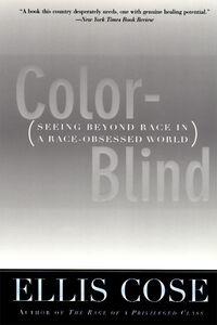 Foto Cover di Color-Blind, Ebook inglese di Ellis Cose, edito da HarperCollins