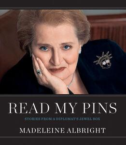 Foto Cover di Read My Pins, Ebook inglese di Madeleine Albright, edito da HarperCollins