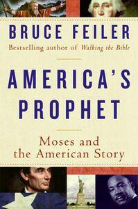Foto Cover di America's Prophet, Ebook inglese di Bruce Feiler, edito da HarperCollins