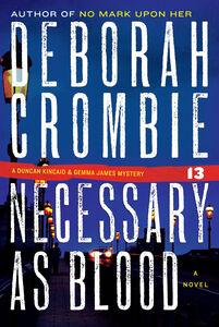 Foto Cover di Necessary as Blood, Ebook inglese di Deborah Crombie, edito da HarperCollins