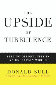 Foto Cover di The Upside of Turbulence, Ebook inglese di Donald Sull, edito da HarperCollins