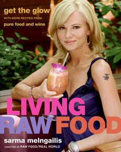 Foto Cover di Living Raw Food, Ebook inglese di Sarma Melngailis, edito da HarperCollins